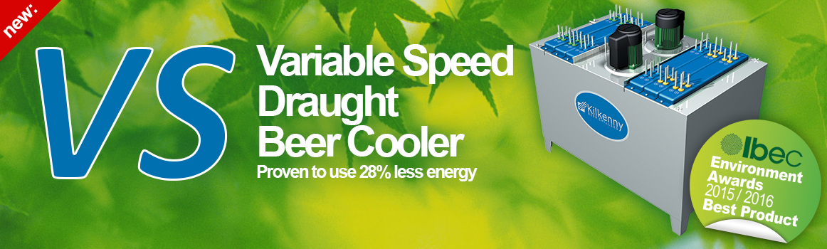 Kilkenny Cooling Systems VS - Variable Speed Draught Beer Cooler. Proven to use 28% less energy!